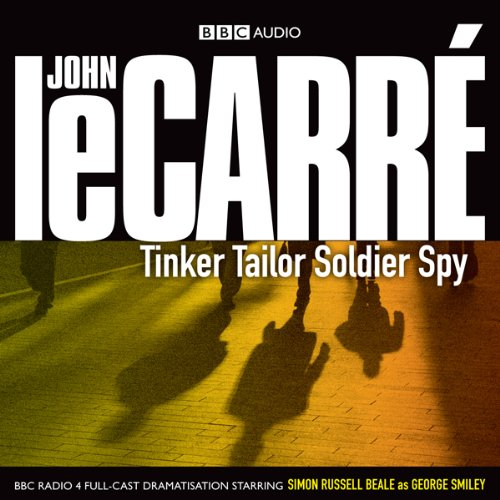Tinker Tailor Soldier Spy (Dramatised)                   De :                                                                                                                                 John le Carré                               Lu par :                                                                                                                                 Simon Russell Beale,                                                                                        Anna Chancellor,                                                                                        Alex Jennings,                   and others                 Durée : 2 h et 50 min     1 notation     Global 5,0