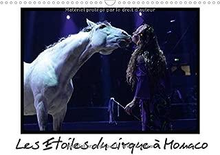Les Etoiles du Cirque a Monaco 2017: Le Festival International du Cirque de Monte-Carlo 2015 Fut Comme Toujours, le Plus Important d'Europe (Calvendo Places) (French Edition)