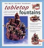 Tabletop Fountains (Water Garden Handbooks)