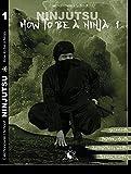 Ninjutsu - How to be a Ninja - Damian Ciechanowski