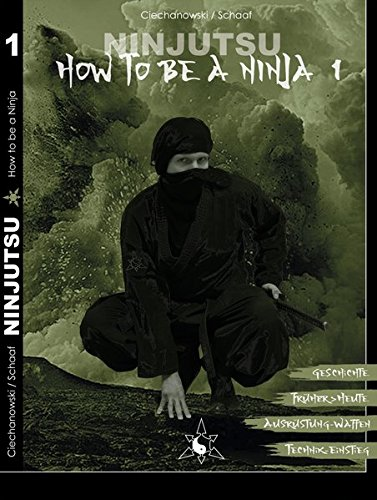 Ninjutsu - How to be a Ninja