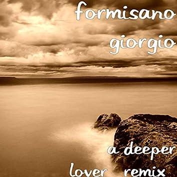 A Deeper Lover (Remix)