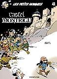 Les Petits Hommes, Tome 43 - Castel Montrigu