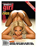Smooth Girl Magazine #35 featuring Coco