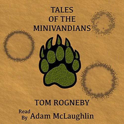 Tales of the Minivandians audiobook cover art