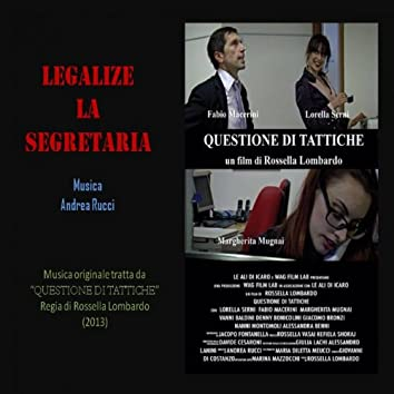 """Legalize la segretaria (Colonna sonora originale di """"Questione di Tattiche"""")"""