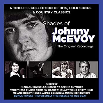 Shades of Johnny McEvoy (The Original Recordings)