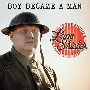 Boy Became a Man