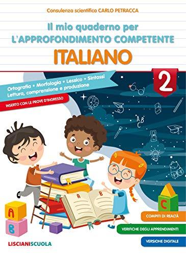 Il mio quaderno di approfondimento delle competenze. Italiano. Per la Scuola elementare (Vol. 2)