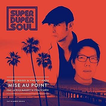 Mise Au Point feat. Latrice Barnett & Lydia Scarfo