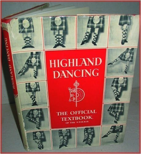 Highland dancing: The official textbook of the Scottish Official Board of Highland Dancing