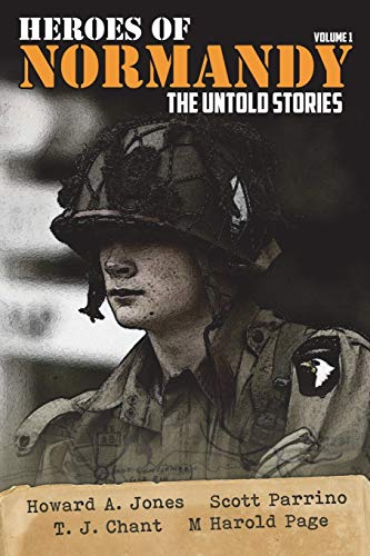 Heroes of Normandy: The Untold Stories Paperback