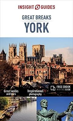 Insight Guides Great Breaks York (Insight Great Breaks)
