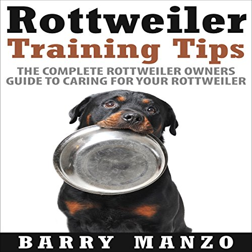 Rottweiler Training Tips audiobook cover art