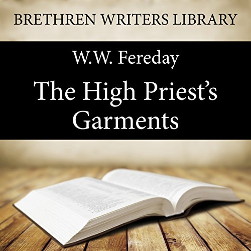 The High Priest's Garments audiobook cover art