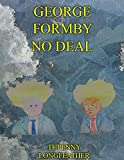 George Formby No Deal (English Edition)