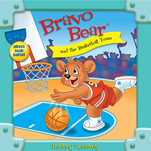 Bravo Bear and the Basketball Team Audiobook By Christian Hainsworth cover art