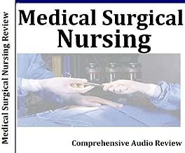 Medical Surgical Nursing Review 7 Hours, 7 Audio CDs; Medical-Surgical Nursing Review Course; Certified Medical-Surgical Registered Nurse