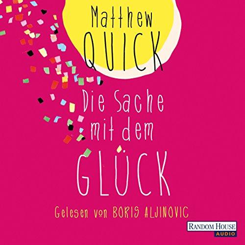 Die Sache mit dem Glück audiobook cover art