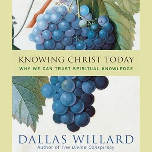 Knowing Christ Today audiobook cover art