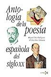 Antología de la poesía española del siglo XX: 123 (Fundamentos)