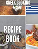 Greek Cooking Recipe Book: Blank Recipe Book to Write In. Make Your Own Cookbook with Greek cuisine. Recipe Journal to write in favorite recipes.