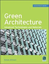 Green Architecture (GreenSource Books): Advanced Technolgies and Materials (Mcgraw-hill`s Greensource)