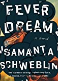 Fever Dream: A Novel (English Edition)
