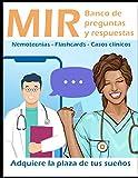 MIR banco de preguntas y respuestas: Adquiere la plaza de tus sueños.: Nemotecnias, flashcards, casos clínicos