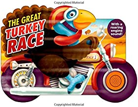 The Great Turkey Race: With a Roaring Engine Sound (Shaped Board Books)