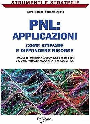 PNL: applicazioni (Strumenti e strategie)