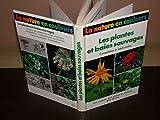 Les Plantes et baies sauvages comestibles et médicinales (La Nature en couleurs)