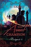 The Avant Champion: Conquest: 4