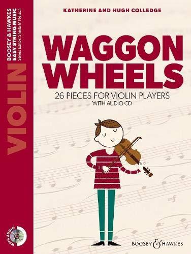 Waggon Wheels: 26 Pieces for Violin Players: 1 (Easy String Music)