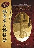 Wing Chun. La naturaleza del Muk Yan Jong