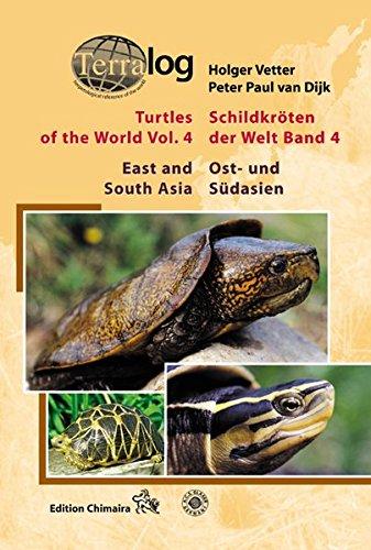 Turtles of the World, Vol. 4 /Schildkröten der Welt, Band 4: East and South Asia /Ost- und Südasien