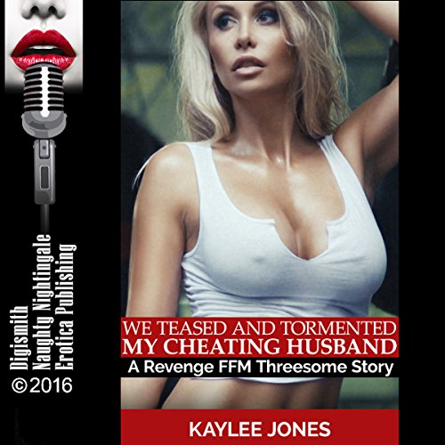 We Teased and Tormented My Cheating Husband audiobook cover art
