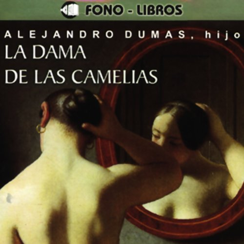 La Dama de las Camelias [The Lady of the Camellias] audiobook cover art