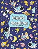 Happy Doodling: Space World Pink Sketchbook for Kids | 100 Pages, White Paper, Coloring Frames | Astronaut, Rocket, Stars, Meteor, Satelite Sketch Pad ... for Boys 4-8 years | Artist Edition 8x11 in
