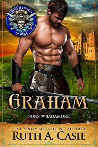 Graham: Pirates of Britannia Connected World (Sons of Sagamore Book 2) (English Edition)