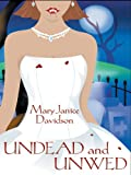 Undead and Unwed (Wheeler Large Print Book Series)