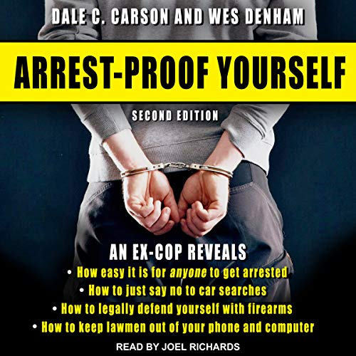 Arrest-Proof Yourself, Second Edition audiobook cover art