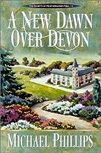 A New Dawn Over Devon (Secrets of Heathersleigh Hall, #4)
