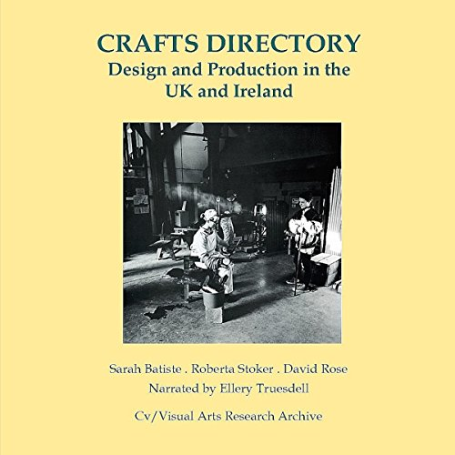 Crafts Directory     Design and Production in the UK and Ireland              By:                                                                                                                                 Sarah Batiste,                                                                                        Roberta Stoker,                                                                                        David Rose                               Narrated by:                                                                                                                                 Ellery Truesdell                      Length: 2 hrs and 41 mins     Not rated yet     Overall 0.0