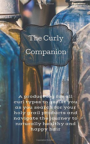 The Curly Companion: A product log for all curl types to assist you as you search for your holy grail products and navigate the journey to naturally healthy and happy hair