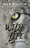 Wild Life: The Writings of V.M. Narrano