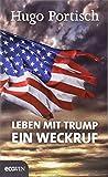 Leben mit Trump: Ein Weckruf