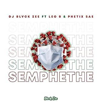 Semphethe (feat. Leo B & Phetix Sae)