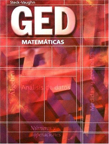 Steck-Vaughn GED, Spanish: Student Edition Mathematics...