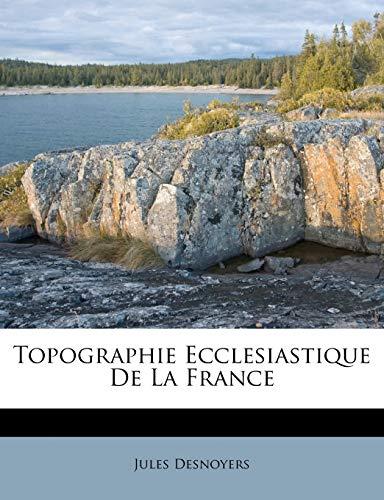 Topographie Ecclesiastique de La France